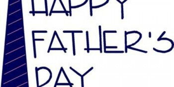 Happy Father's Day Week in review