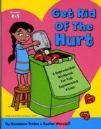 get rid of the hurt