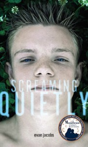 Screaming Quietly  --by Evan Jacobs