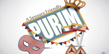 15 Tips for a Sensory Friendly Purim