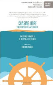 Chasing Hope: Navigating the World of the Special Needs Child  - By Christine Walker