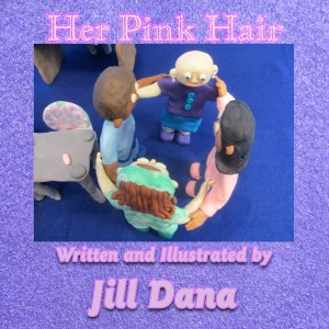 Picture Book About a Childhood Friend's Battle with Cancer – Her Pink Hair by Jill Dana