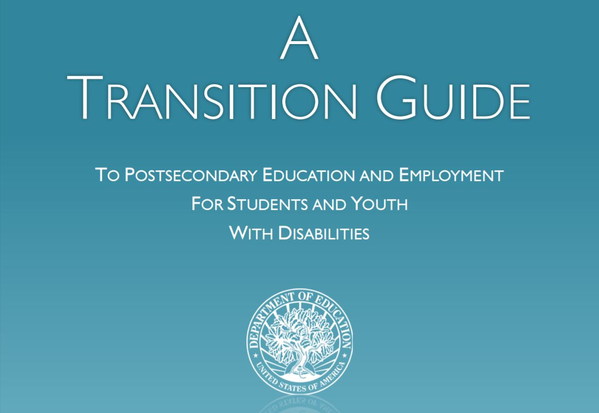 U.S. Department of Education publishes New Transition Guide to Postsecondary Education and Employment