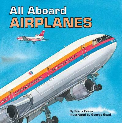 All-Aboard-Airplanes-Evans-Frank-9780448402147
