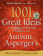 1001 Great Ideas for teaching and raising children with autism
