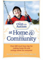 The Child with Autism at Home & in the Community