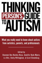 The Thinking Person's Guide to Autism
