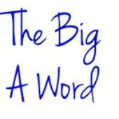 The Big A Word