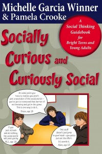 Socially Curious and Curiously Social: Social Thinking Guidebook for Bright Teens and Young Adults -by Michelle Garcia Winner and Pamela Crooke