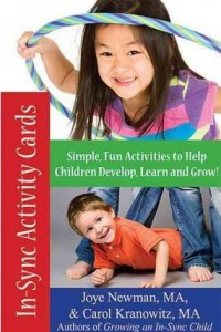 In-Sync Activity Cards: 50 Simple, New Activities to Help Children Develop, Learn, and Grow! --by Joye Newman and Carol Kranowitz