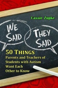 We Said, They Said  50 Things Parents and Teachers of Students with Autism Want Each Other to Know