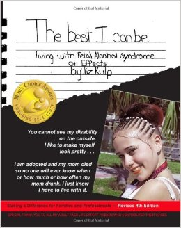 The Best I Can Be: Living with Fetal Alcohol Syndrome or Effects