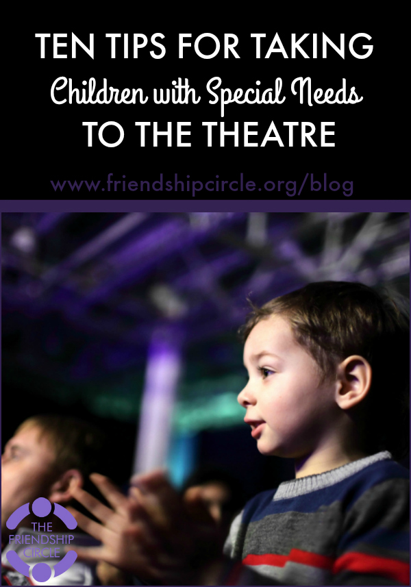 10 Tips for Taking Children with Special Needs to the Theater