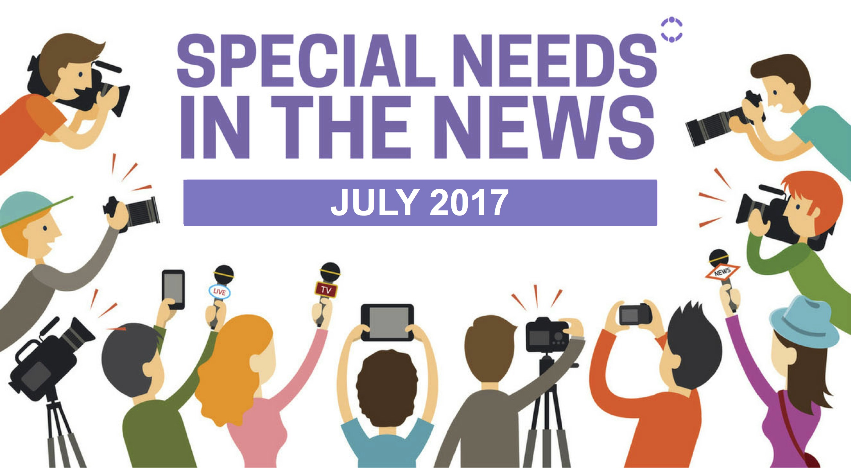 Special Needs News Stories from June 2017