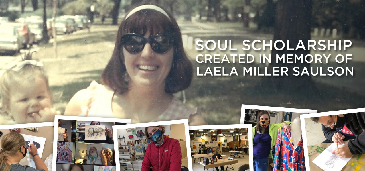 soul scholarship created in memory of laela miller saulson