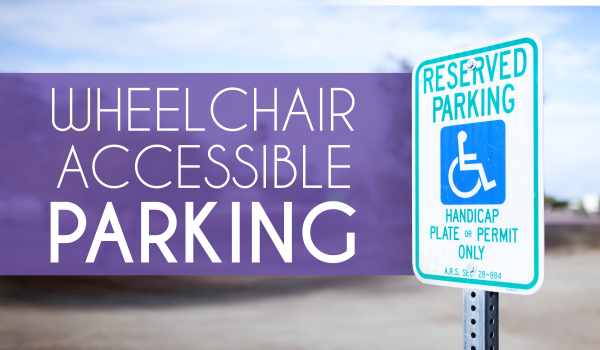 Wheelchair Accessible Parking